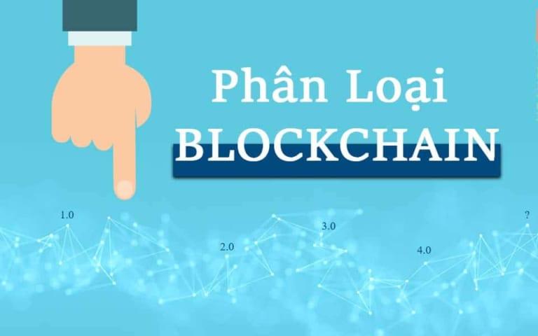 Công nghệ Blockchain có nhiều phiên bản khác nhau