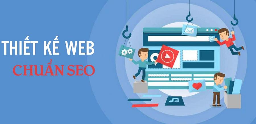 Thiết kế website chuẩn SEO cần chú ý đến nhiều yếu tố