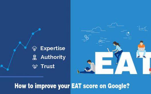 E-A-T là gì? Tầm quan trọng của E-A-T đối với website