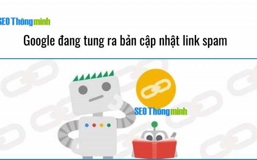 Link Spam là gì? Google tung ra bản cập nhật  link spam.