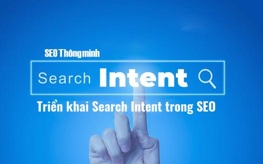 Search Intent là gì? Triển khai Search Intent trong SEO